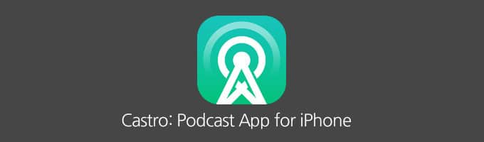 podcast app iphone castro iphone podcast app review tech guru llc 5000