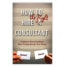 What Your Consultant Doesn't Want You to Know